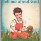 Tell Me About God By Mary Alice Jones Vintage Hard Cover