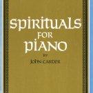 Spirituals For Piano by John Carter Hope Publishing