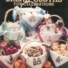 Bread Cloths For Celebrations by Sue McElhaney Leisure Arts Leaflet 728