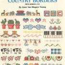 Country Borders Mini Series # 22 by Ann Van Wagner Young Leisure Arts Leaflet 859