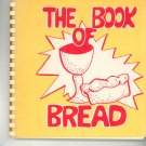 The Book Of Bread Cookbook Church of St. Stephen 0816411751