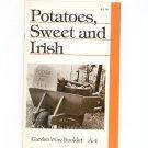 Potatoes Sweet And Irish Garden Way Bulletin A- 4