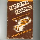 Cook It In A Casserole Cookbook By Florence Brobeck Vintage Hard Cover