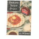 Highland Syrup Recipes From Old Vermont Maple Vintage