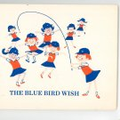 The Blue Bird Wish Book D 259 Camp Fire