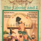 The Goose And I Really Country Book 5 Painting by Faith Rollins
