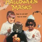 Halloween Masks Easy To Cut Out Fun To Wear Random House 0394861264