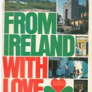 From Ireland With Love 1980 Travel Guide / Brochure