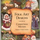 Folk Art Designs Volume III Christmas Motifs