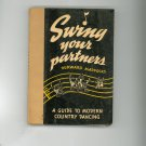 Swing Your Partners by Durward Maddocks Vintage Guide Country Dancing