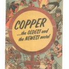 Copper The Oldest And The Newest Metal Comic Book Vintage