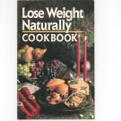 Lose Weight Naturally Cookbook By Editors Of Prevention Magazine