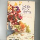 Ladies Who Lunch Cookbook Autographed / Signed Vintage 1972