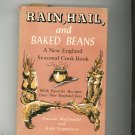 Rain Hail And Baked Beans Cookbook Vintage Hard Cover MacDonald & Sagendorph