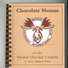 Chocolate Mousse Cookbook By Betty Malisow Potter 0913703117