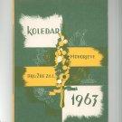 Koledar Mohorjeve Druzbe  1963 Vintage