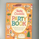 Betty Crocker's Party Book Cookbook First Edition First Printing
