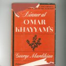 Dinner At Omar Khayyam's Cookbook by George Mardikian Signed Hard Cover Vintage 1957