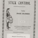 Stick Control For The Snare Drummer by George L. Stone 1892764040