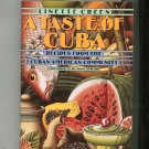 A Taste Of Cuba by Linette Creen Recipes From The Cuban American Community 0525249702