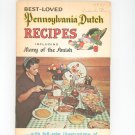 Best Loved Pennsylvania Dutch Recipes Cookbook Many Amish Vintage 1971