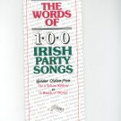 The Words Of 100 Irish Party Songs Golden Oldies  0946005575