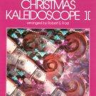 Christmas Kaleidoscope II Piano Robert S. Frost 0849733014