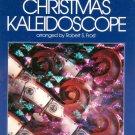 Christmas Kaleidoscope Piano Robert S. Frost 0849732166