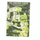 The Pampered Camper by Bill Riviere Booklet Cookbook Campbell Soup