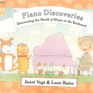 Piano Discoveries by Janet Vogt & Leon Bates World Of Music At The Keyboard