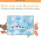 Keys For The Kingdom Theory & Technique Level B Piano Method