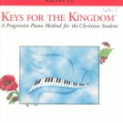 Keys For The Kingdom Theory & Technique Level A Piano Method