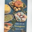 Recipes Care Use Westinghouse Electric Ranges Cookbook Vintage 1949 Model A774-49 Plus