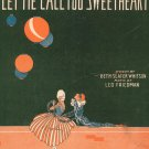 Let Me Call You Sweetheart New Edition Sheet Music Vintage by Friedman & Whitson