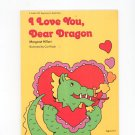 I Love You Dear Dragon by Margaret Hillert Childs Beginning To Read Book 0695313622
