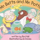 Mr. Betts And Mr. Potts First Edition Hard Cover 1841481068