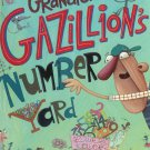 Grandpa Gazillions Number Yard by Laurie Keller First Edition Hard Cover 0805062823