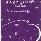 Jazz Gems Piano Solos by Catherine Rollin