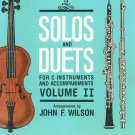 Solos And Duets Volume II by John Wilson For C Instruments