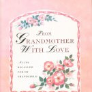 From Grandmother With Love Life Recalled For Grandchild Journal 0821219707