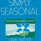 Simply Seasonal by David Smither Simplified Piano Arrangements