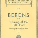 Berens Op. 89 Training Of The Left Hand Piano Schirmer's Library 1031