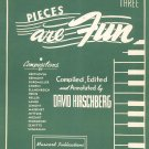 Pieces Are Fun Book Three by David Hirschberg