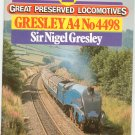 Great Preserved Locomotives Gresley A4 No 4498 by Julian Riddick 0711013764