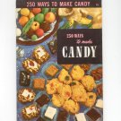 250 Ways To Make Candy Cookbook Vintage 1954 Berolzheimer Culinary Arts