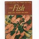 250 Fish And Sea Food Recipes Cookbook Vintage 1940 Berolzheimer Culinary Arts