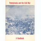 Pennsylvania And The Civil War A Handbook Vintage by Higginbotham Hunter Kent