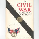 The Civil War Centennial Handbook by William Price First Edition Research Association