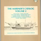 The Mariner's Catalog Volume 2