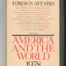 Foreign Affairs Volume 57 Number 3 America And The WorldVintage